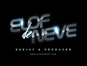 Elof de Neve, Deejay &amp; Producer